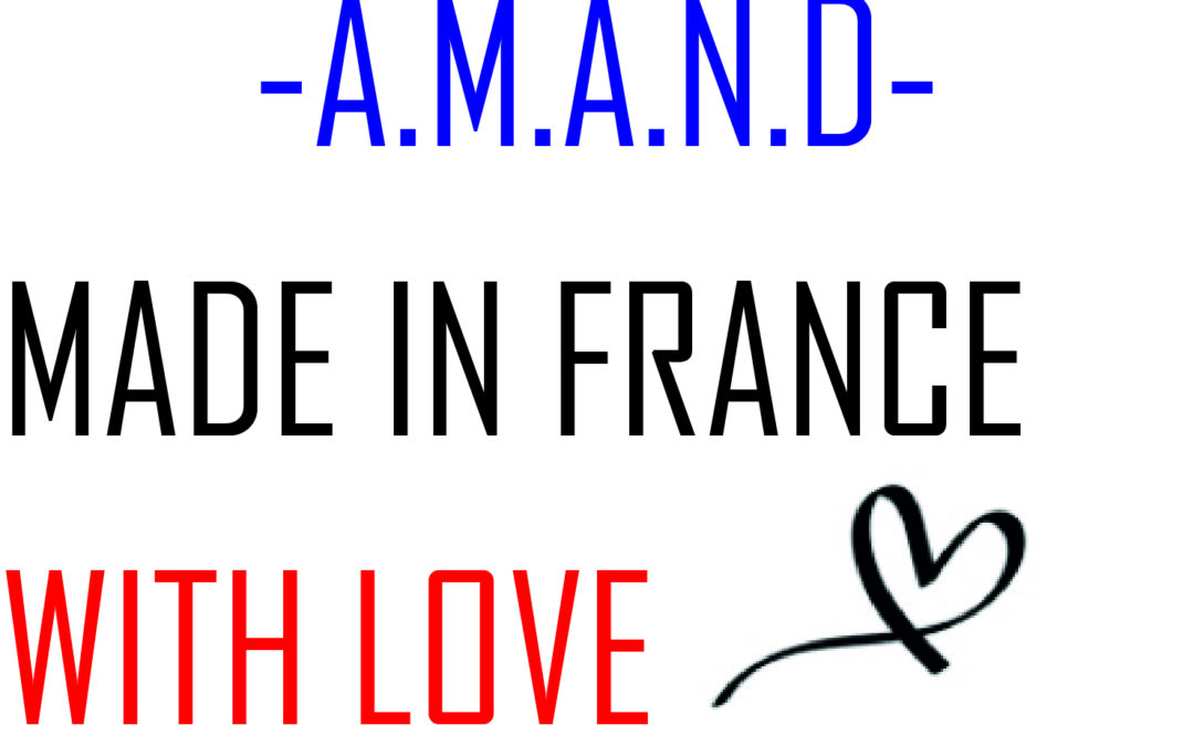 #ARTICLE 9 : A.M.A.N.D, une marque Made in France